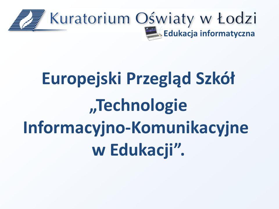 Europejski Przegląd Szkół Technologie Informacyjno-Komunikacyjne w Edukacji. Edukacja informatyczna