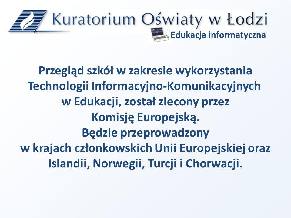 Za organizację przeglądu na terenie Polski odpowiada: European Schoolnet Przebieg przeglądu nadzoruje: Ministerstwo Edukacji Narodowej Edukacja informatyczna