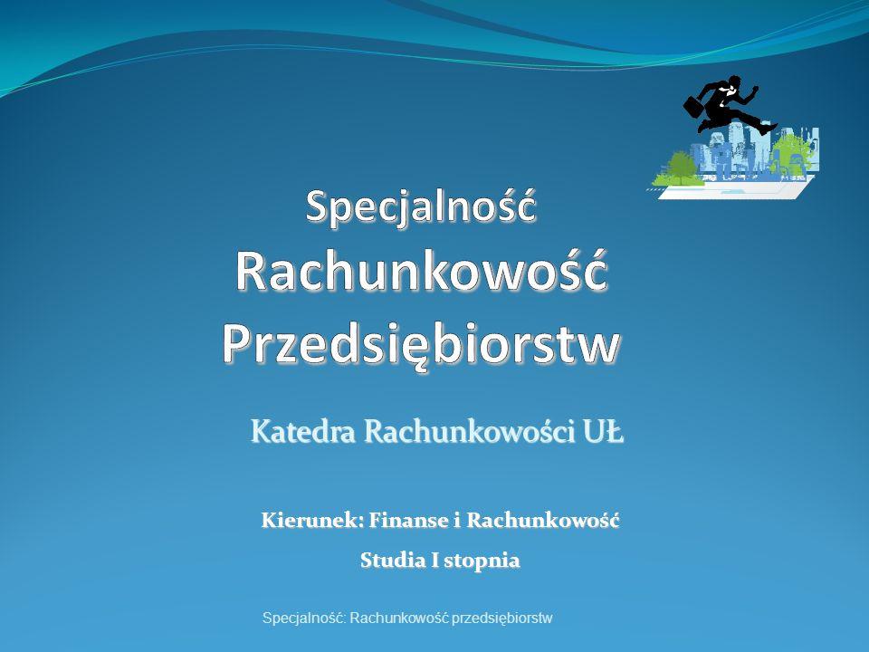 Biorą czynny udział w opracowywaniu prawa i standardów rachunkowości w Polsce (brali udział w pracach nad tworzeniem i zmianami ustawy o rachunkowości, tworzą krajowe standardy rachunkowości itp.) Wszyscy są praktykami pracującymi jako konsultanci przy wdrażaniu rozwiązań z zakresu rachunkowości finansowej i zarządczej (w wielu przypadkach są autorami tych rozwiązań) Są wykładowcami cenionymi w kraju przez praktyków z wielu przedsiębiorstw i sektorów gospodarki Nasi wykładowcy
