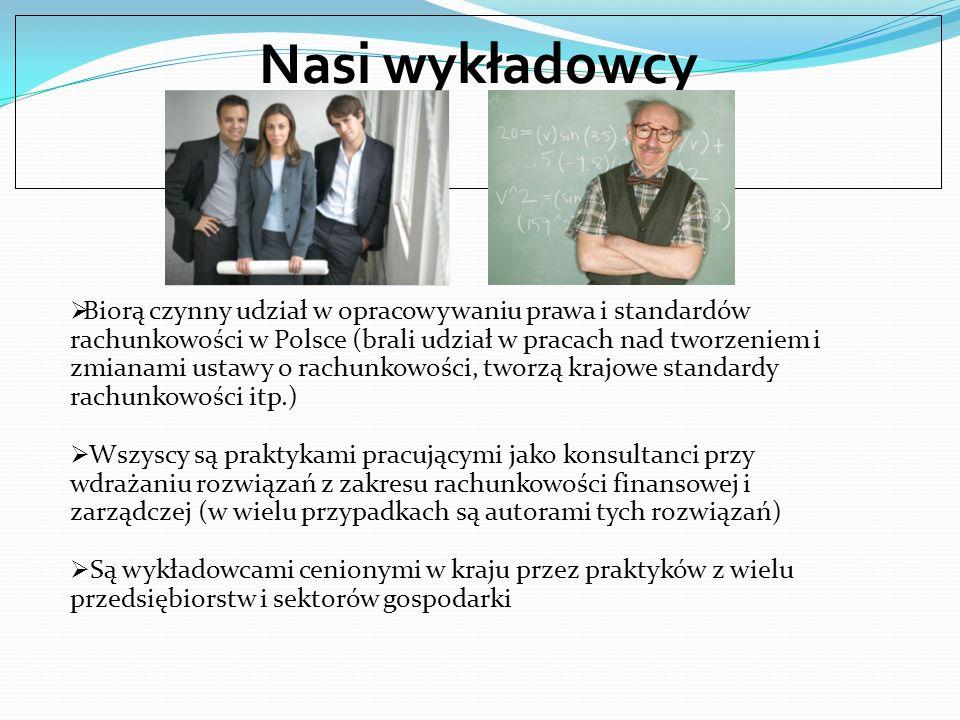 Biorą czynny udział w opracowywaniu prawa i standardów rachunkowości w Polsce (brali udział w pracach nad tworzeniem i zmianami ustawy o rachunkowości