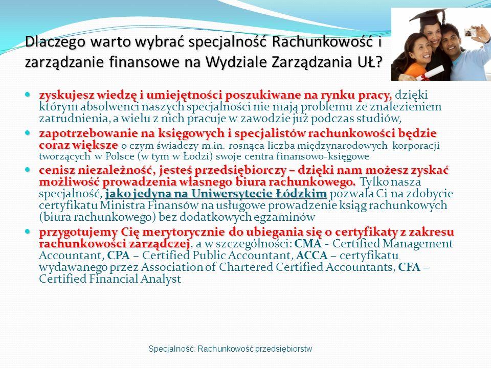 Dlaczego warto wybrać specjalność Rachunkowość i zarządzanie finansowe na Wydziale Zarządzania UŁ.