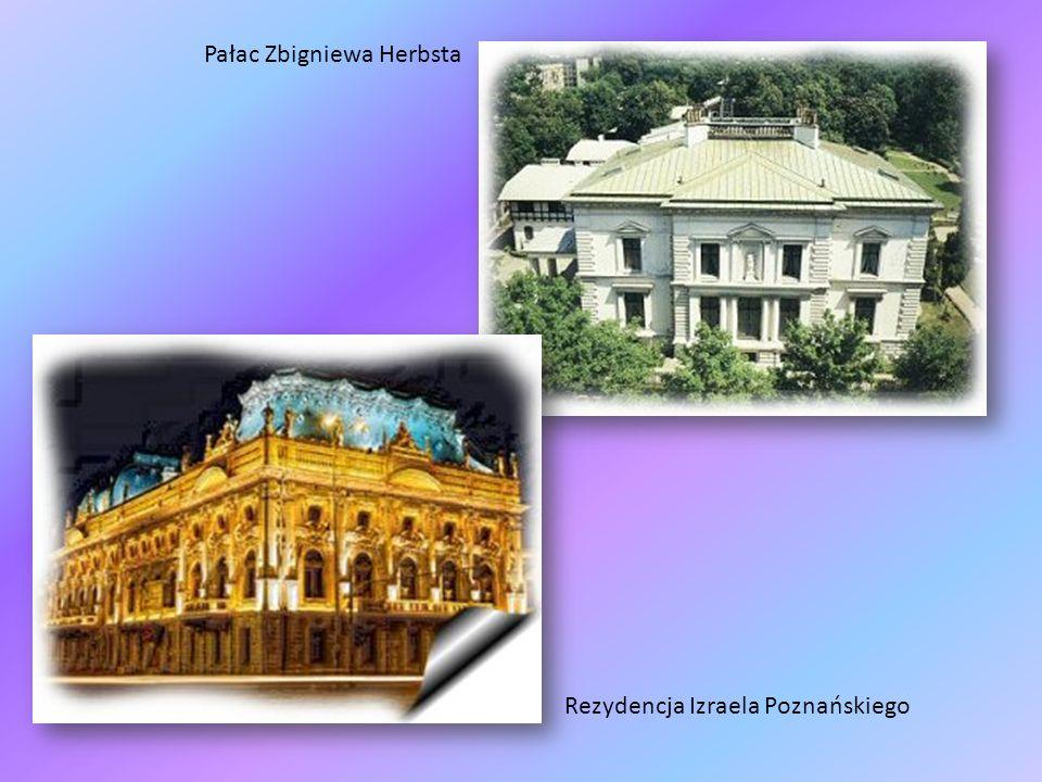Pałac Zbigniewa Herbsta Rezydencja Izraela Poznańskiego
