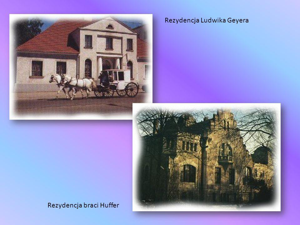 Rezydencja Ludwika Geyera Rezydencja braci Huffer