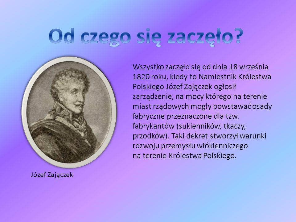 Wszystko zaczęło się od dnia 18 września 1820 roku, kiedy to Namiestnik Królestwa Polskiego Józef Zajączek ogłosił zarządzenie, na mocy którego na ter