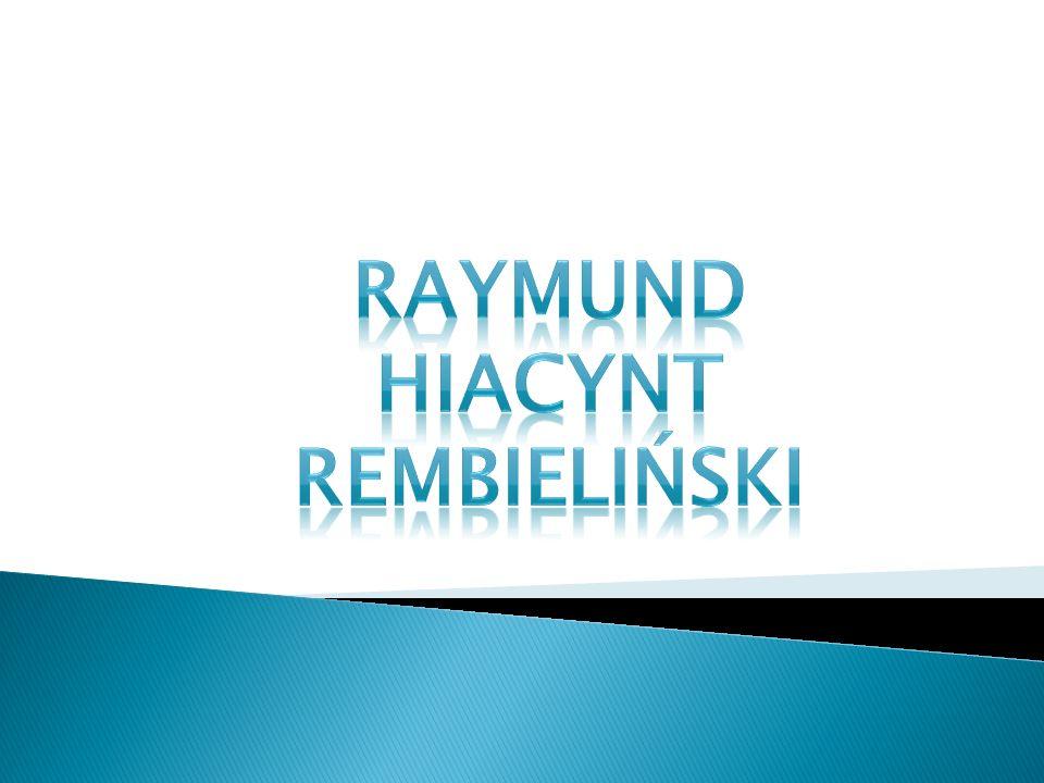Rajmund Rembieliński herbu Lubicz (ur.we wrześniu 1775 w Warszawie -zm.