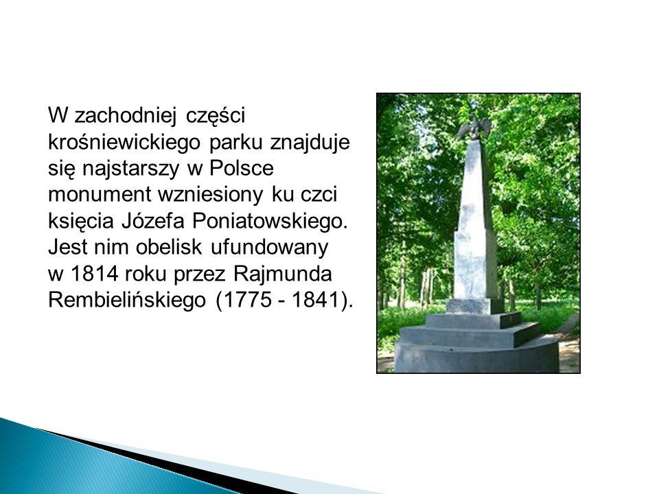 W zachodniej części krośniewickiego parku znajduje się najstarszy w Polsce monument wzniesiony ku czci księcia Józefa Poniatowskiego. Jest nim obelisk