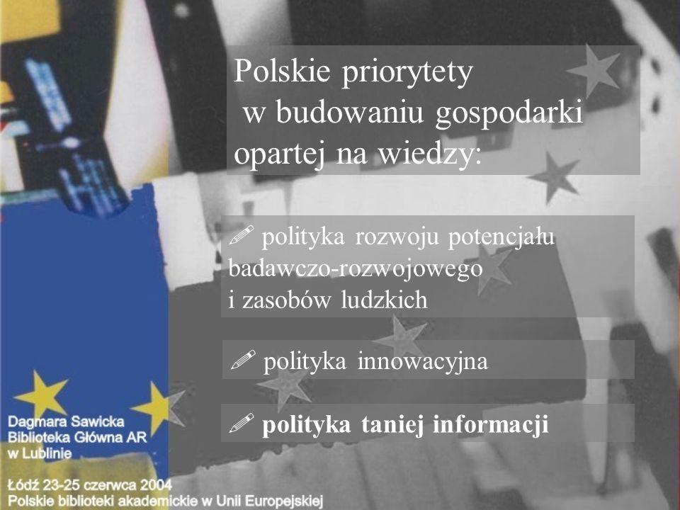 Polskie priorytety w budowaniu gospodarki opartej na wiedzy: .