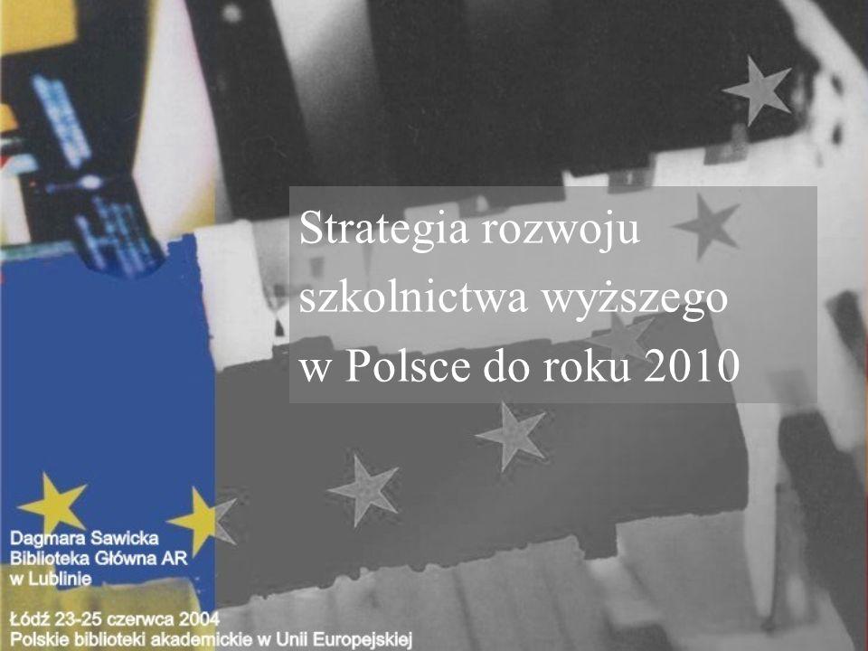 Strategia rozwoju szkolnictwa wyższego w Polsce do roku 2010