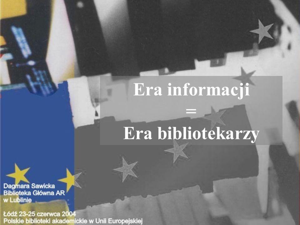 Era informacji = Era bibliotekarzy