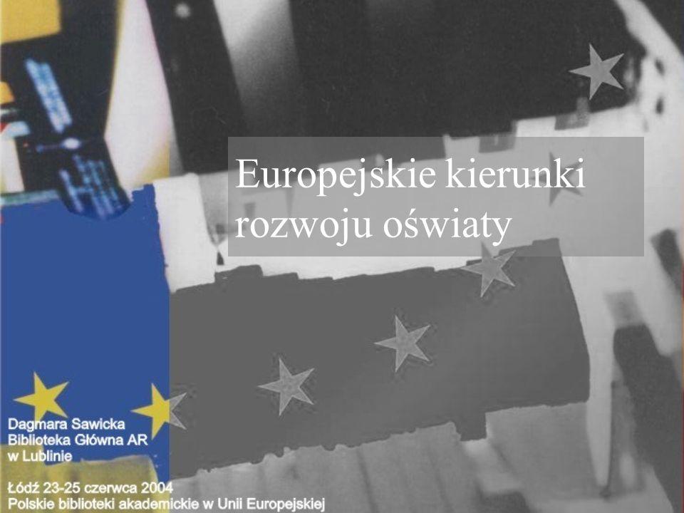 Europejskie kierunki rozwoju oświaty