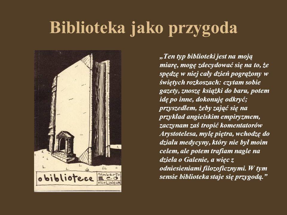 Biblioteki bibliofilów Znać bibliofila (...) po sposobie dotykania książek.