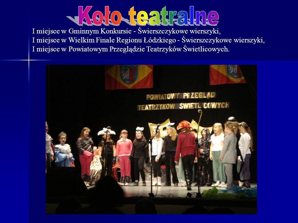 I miejsce w Gminnym Konkursie - Świerszczykowe wierszyki, I miejsce w Wielkim Finale Regionu Łódzkiego - Świerszczykowe wierszyki, I miejsce w Powiatowym Przeglądzie Teatrzyków Świetlicowych.
