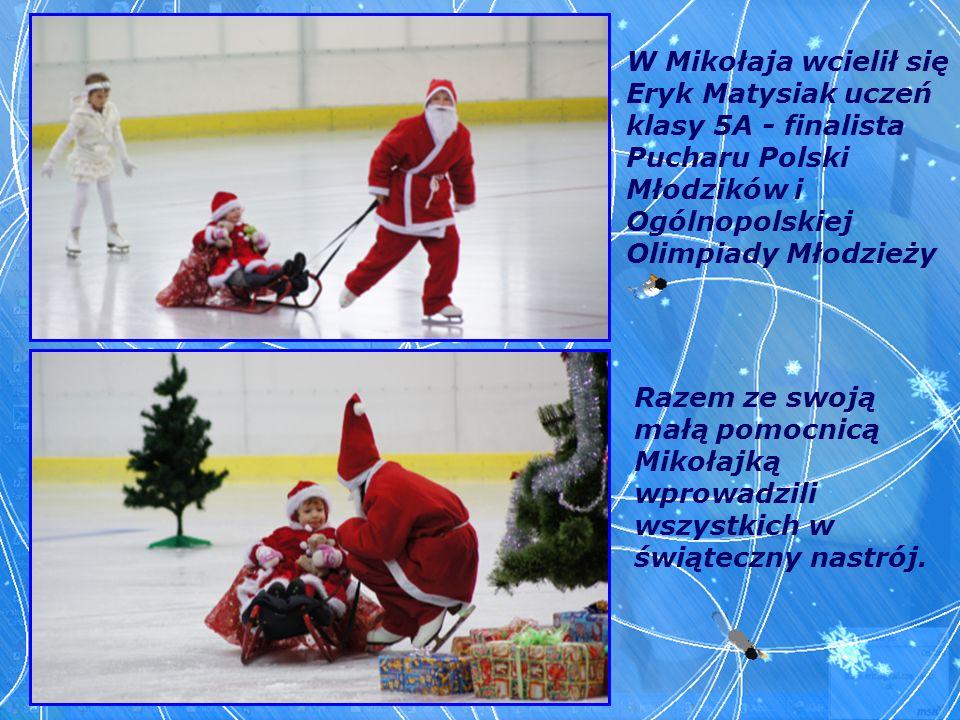 W Mikołaja wcielił się Eryk Matysiak uczeń klasy 5A - finalista Pucharu Polski Młodzików i Ogólnopolskiej Olimpiady Młodzieży Razem ze swoją małą pomo
