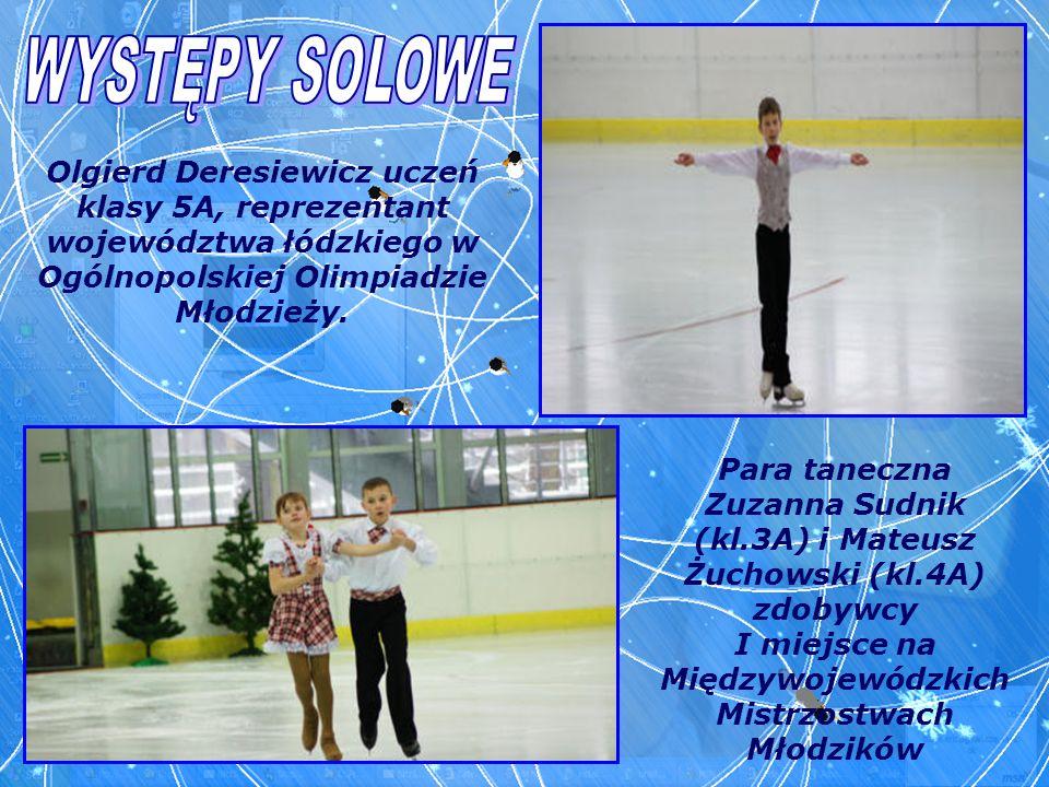 Para taneczna Zuzanna Sudnik (kl.3A) i Mateusz Żuchowski (kl.4A) zdobywcy I miejsce na Międzywojewódzkich Mistrzostwach Młodzików Olgierd Deresiewicz
