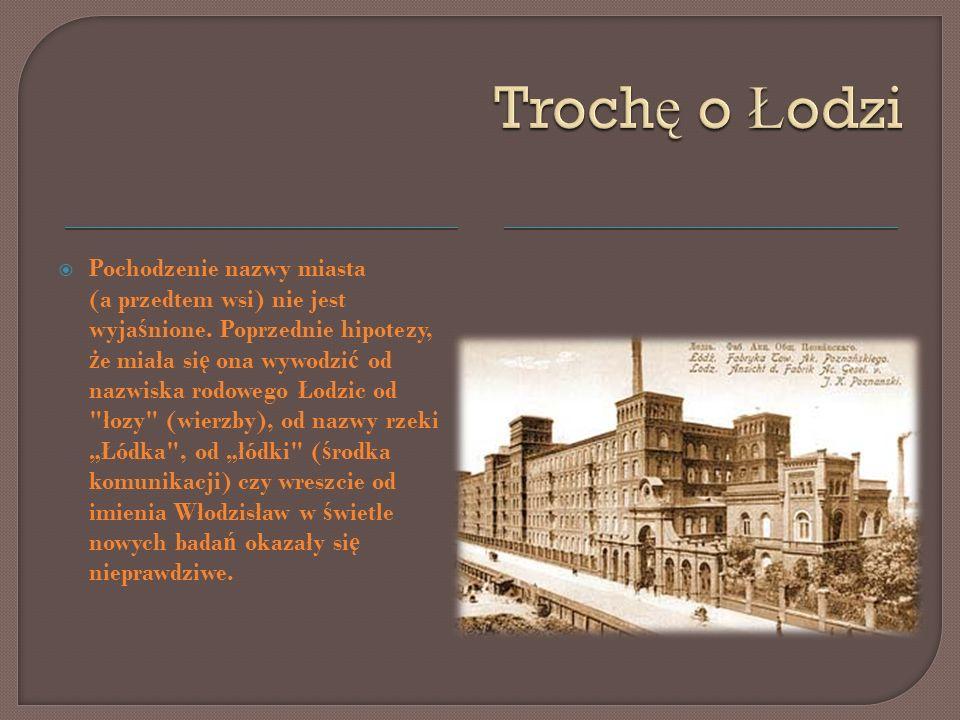 Łódź rolnicza Pierwsza wzmianka w dokumencie z 1332 r.