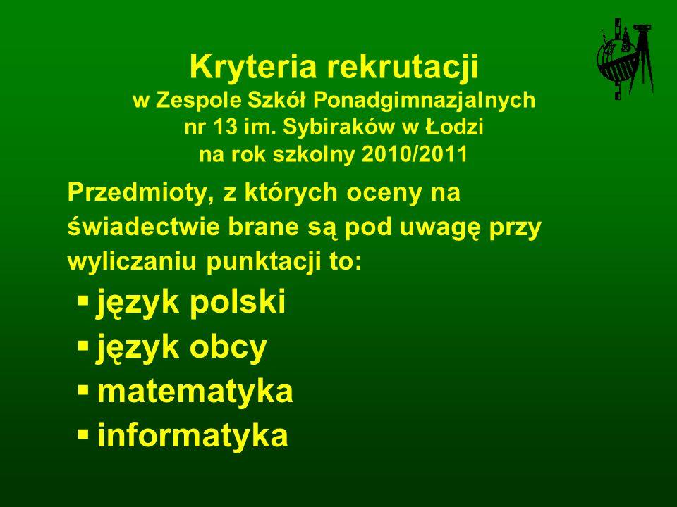 Kryteria rekrutacji w Zespole Szkół Ponadgimnazjalnych nr 13 im.