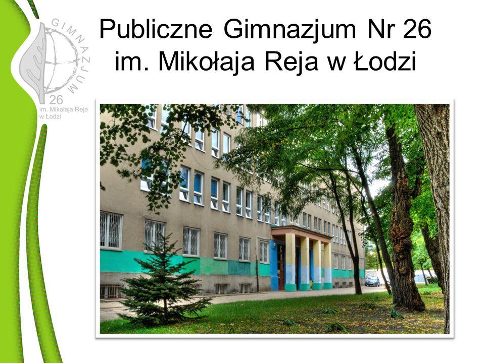 Publiczne Gimnazjum Nr 26 im. Mikołaja Reja w Łodzi