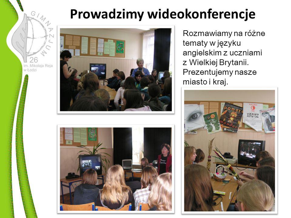 Prowadzimy wideokonferencje Rozmawiamy na różne tematy w języku angielskim z uczniami z Wielkiej Brytanii.