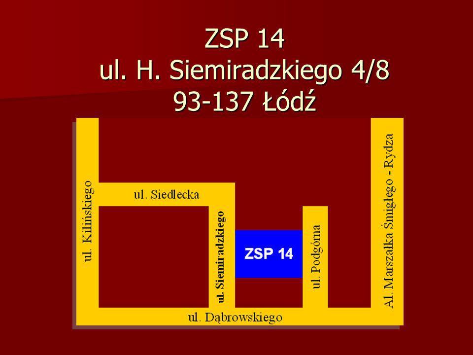 ZSP 14 ul. H. Siemiradzkiego 4/8 93-137 Łódź