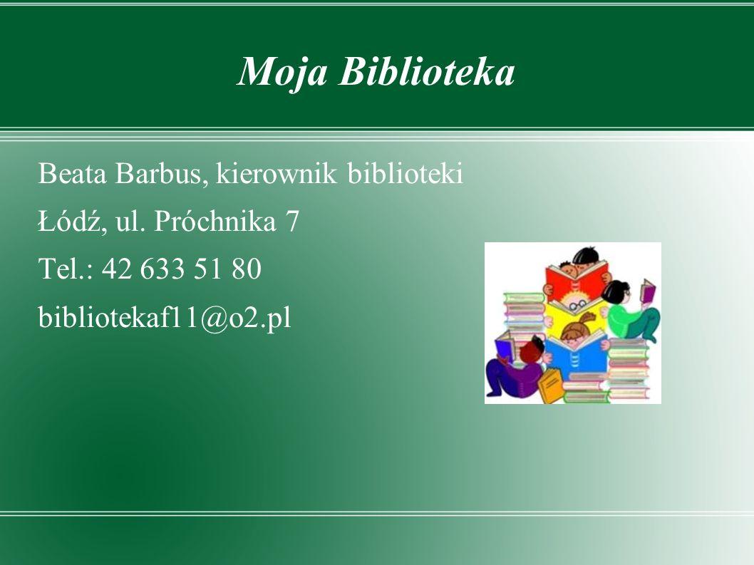 Moja Biblioteka Beata Barbus, kierownik biblioteki Łódź, ul.