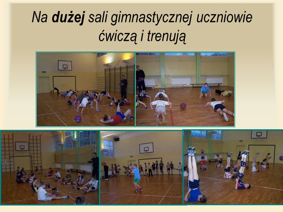 Na dużej sali gimnastycznej uczniowie ćwiczą i trenują