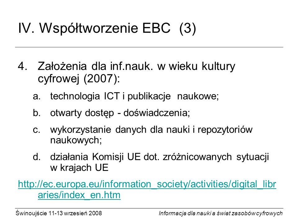 Świnoujście 11-13 wrzesień 2008 Informacja dla nauki a świat zasobów cyfrowych V.