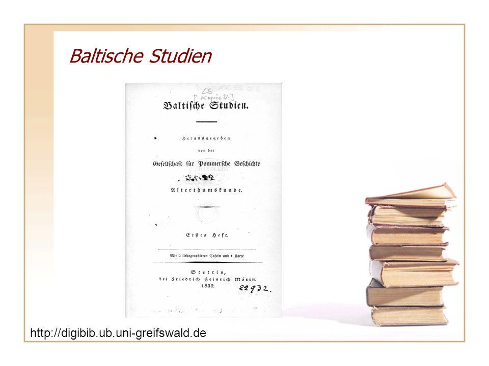 Baltische Studien http://digibib.ub.uni-greifswald.de/