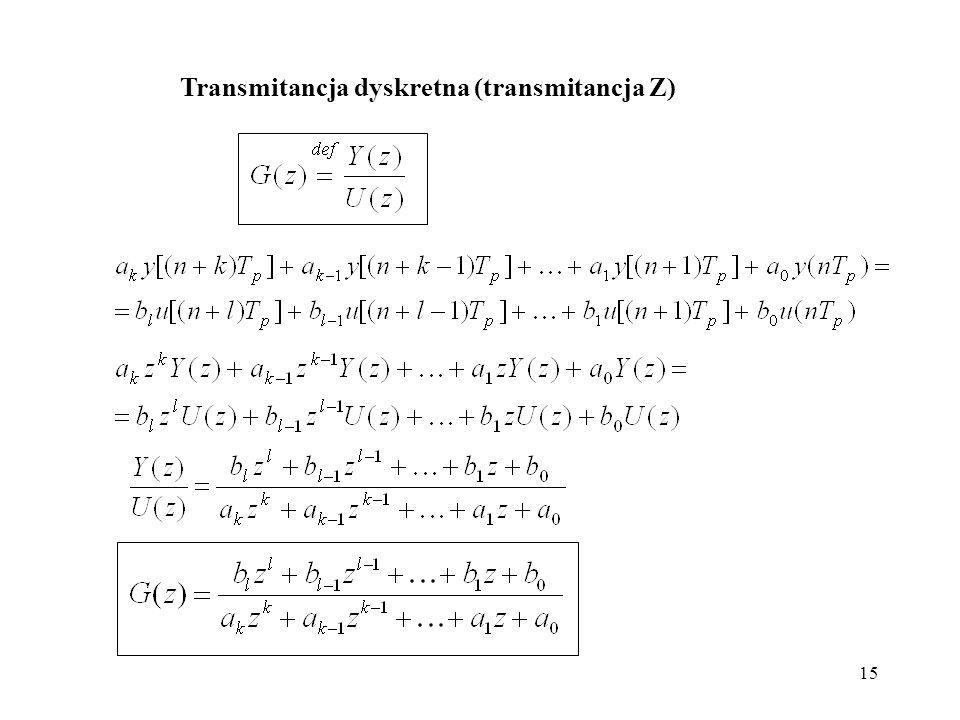 15 Transmitancja dyskretna (transmitancja Z)