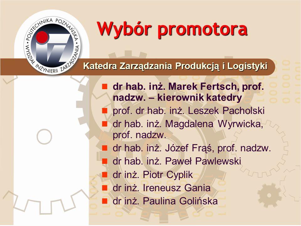 Wybór promotora dr inż.Agnieszka Grzelczak dr inż.