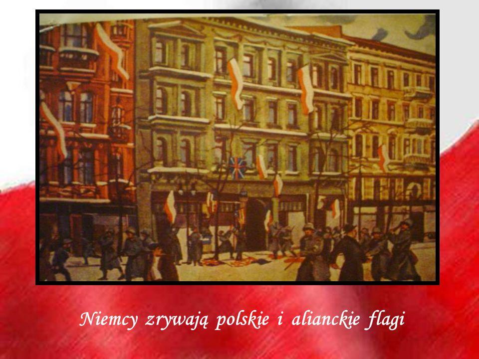Niemcy zrywają polskie i alianckie flagi