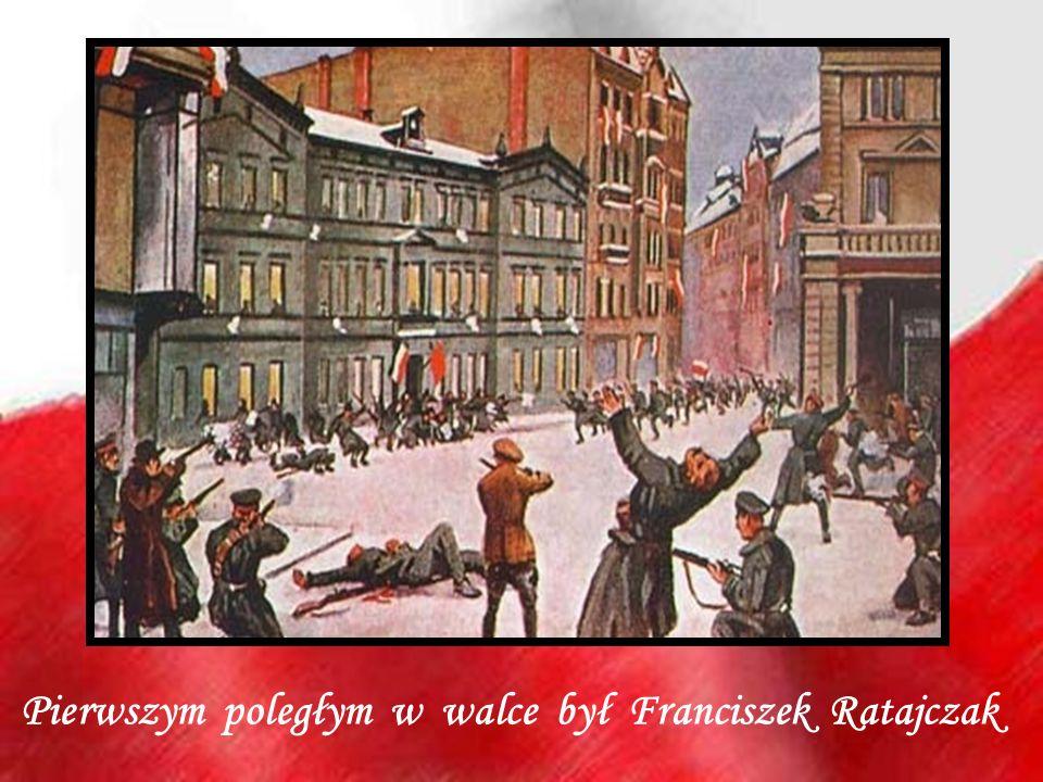 Pierwszym poległym w walce był Franciszek Ratajczak