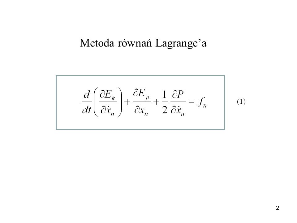 2 Metoda równań Lagrangea (1)