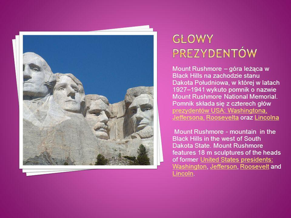 Mount Rushmore – góra leżąca w Black Hills na zachodzie stanu Dakota Południowa, w której w latach 1927–1941 wykuto pomnik o nazwie Mount Rushmore Nat