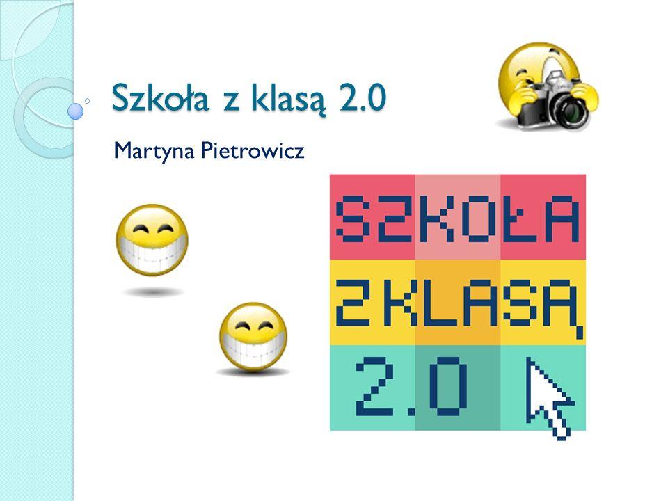 Szkoła z klasą 2.0 Martyna Pietrowicz