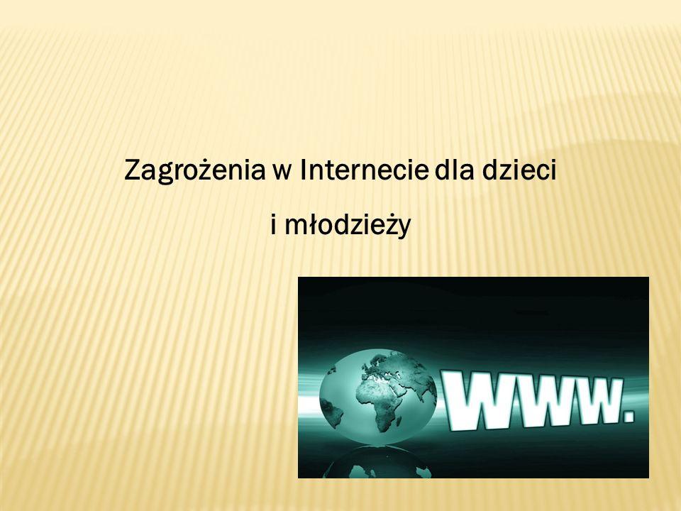 Zagrożenia w Internecie dla dzieci i młodzieży