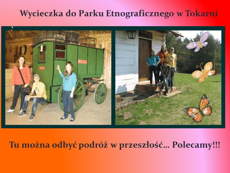 Wycieczka do Parku Etnograficznego w Tokarni Tu można odbyć podróż w przeszłość… Polecamy!!!