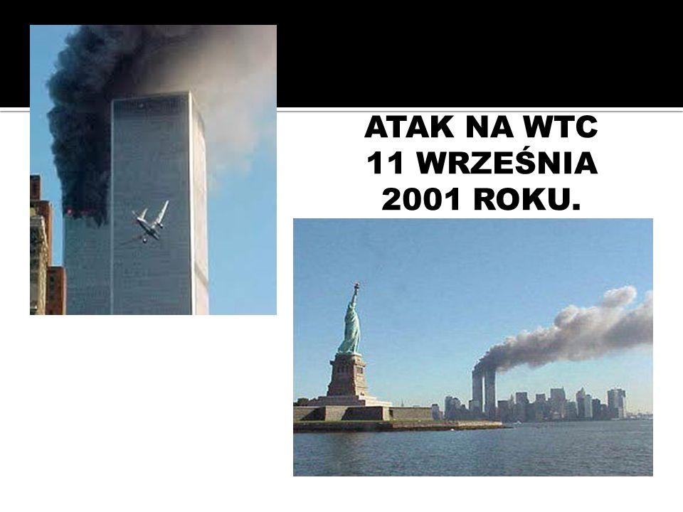 ATAK NA WTC 11 WRZEŚNIA 2001 ROKU.