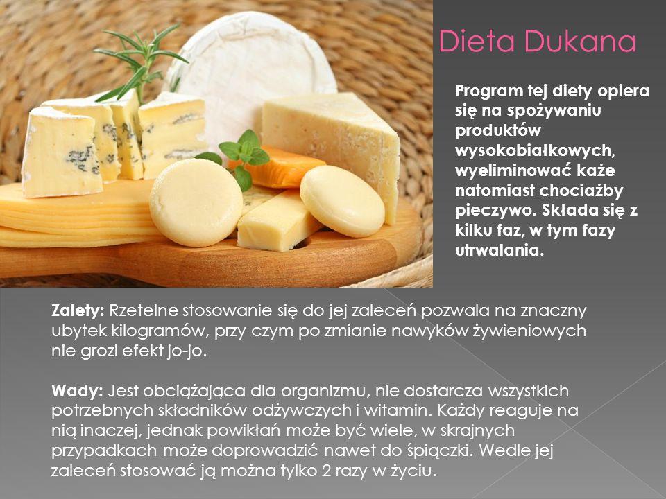 Dieta Dukana Program tej diety opiera się na spożywaniu produktów wysokobiałkowych, wyeliminować każe natomiast chociażby pieczywo.