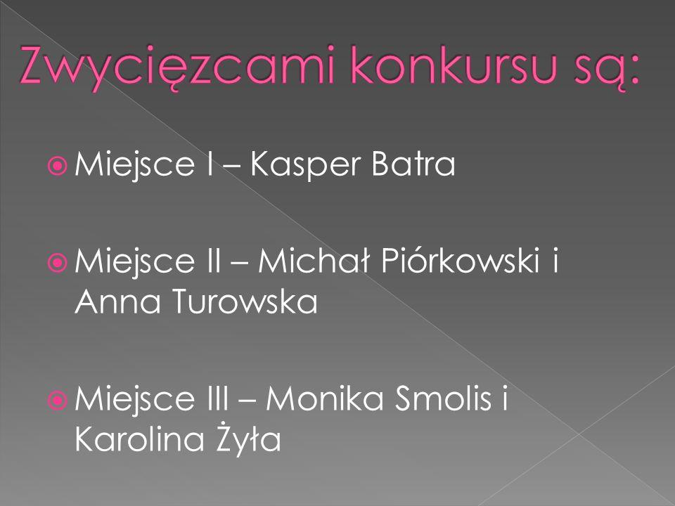 Miejsce I – Kasper Batra Miejsce II – Michał Piórkowski i Anna Turowska Miejsce III – Monika Smolis i Karolina Żyła