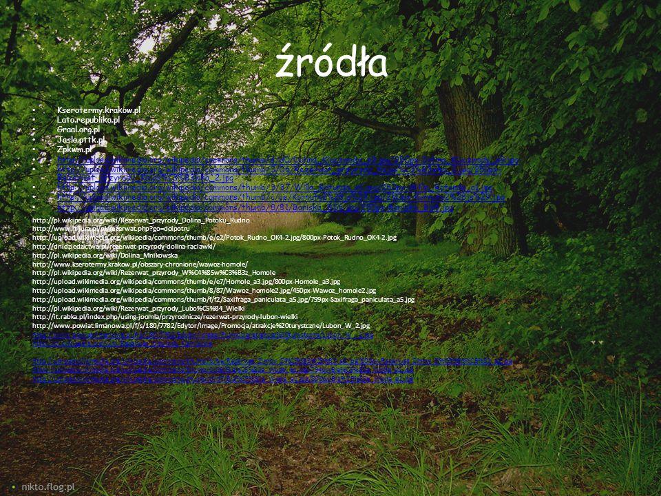 http://pl.wikipedia.org/wiki/Ska%C5%82a_Kmity http://commons.wikimedia.org/wiki/File:Ska%C5%82a_Kmity_a1.jpg http://www.dziennikpolski24.pl/pl/aktualnosci/malopolska/1046610-skala-rycerza-kmity.html http://www.kserotermy.krakow.pl/wp-content/uploads/2011/11/6-Skala-Kmity_900px.jpg http://www.kserotermy.krakow.pl/wp-content/uploads/2011/11/4-Skala-Kmity_900px.jpg http://pl.wikipedia.org/wiki/Rezerwat_przyrody_Panie%C5%84skie_Ska%C5%82y http://www.fluidi.pl/grafiki/0033/3361_P_858307553.jpg http://www.krajoznawcy.info.pl/wp-content/themes/opk/thumb/phpThumb.php.