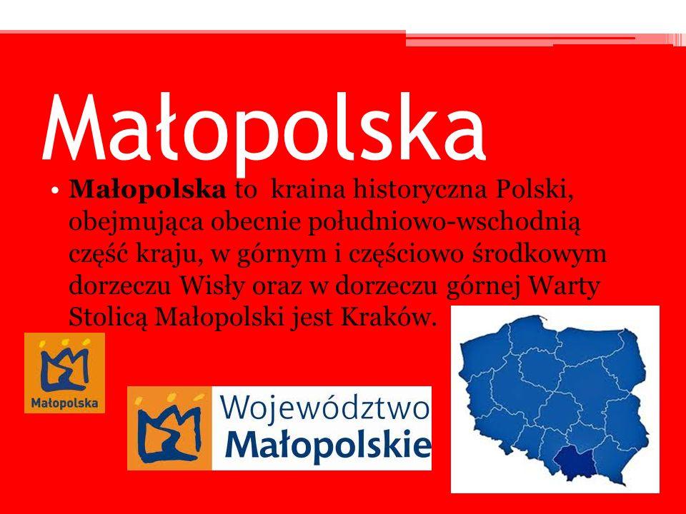 Małopolska Małopolska to kraina historyczna Polski, obejmująca obecnie południowo-wschodnią część kraju, w górnym i częściowo środkowym dorzeczu Wisły