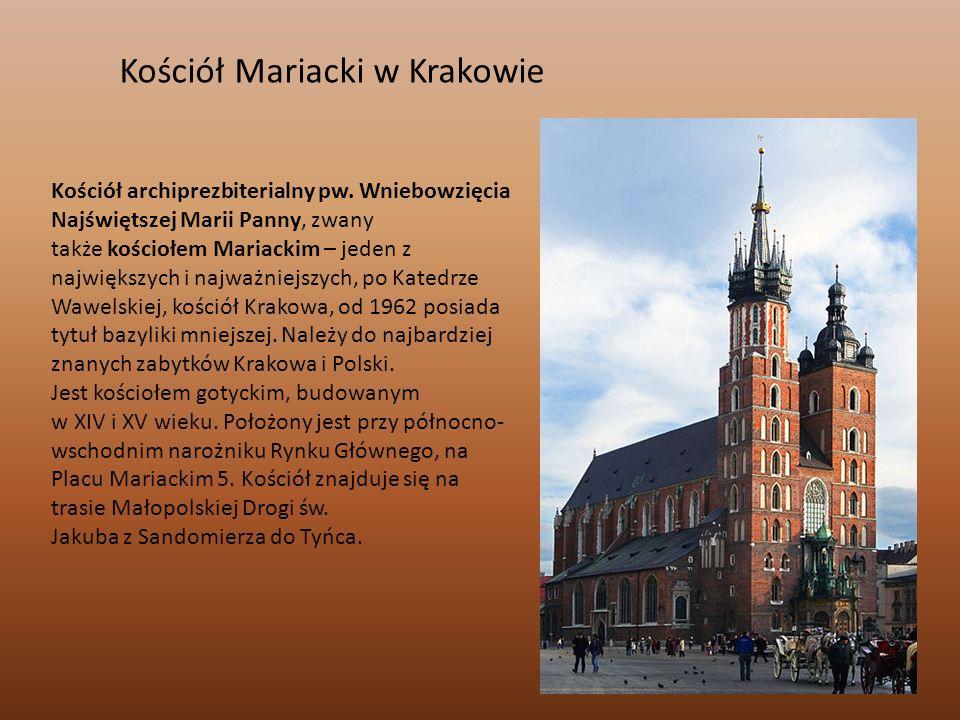 Kościół Mariacki w Krakowie Kościół archiprezbiterialny pw. Wniebowzięcia Najświętszej Marii Panny, zwany także kościołem Mariackim – jeden z najwięks