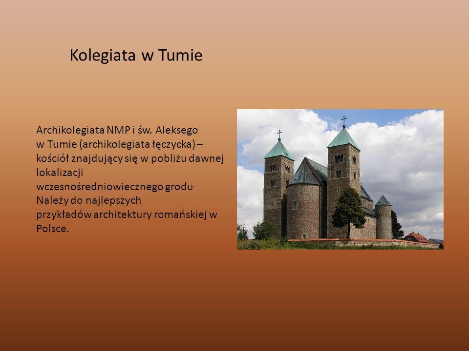 Kolegiata w Tumie Archikolegiata NMP i św. Aleksego w Tumie (archikolegiata łęczycka) – kościół znajdujący się w pobliżu dawnej lokalizacji wczesnośre