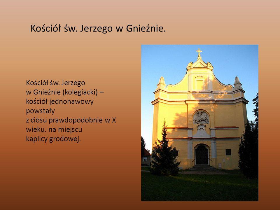Kościół św. Jerzego w Gnieźnie. Kościół św. Jerzego w Gnieźnie (kolegiacki) – kościół jednonawowy powstały z ciosu prawdopodobnie w X wieku. na miejsc