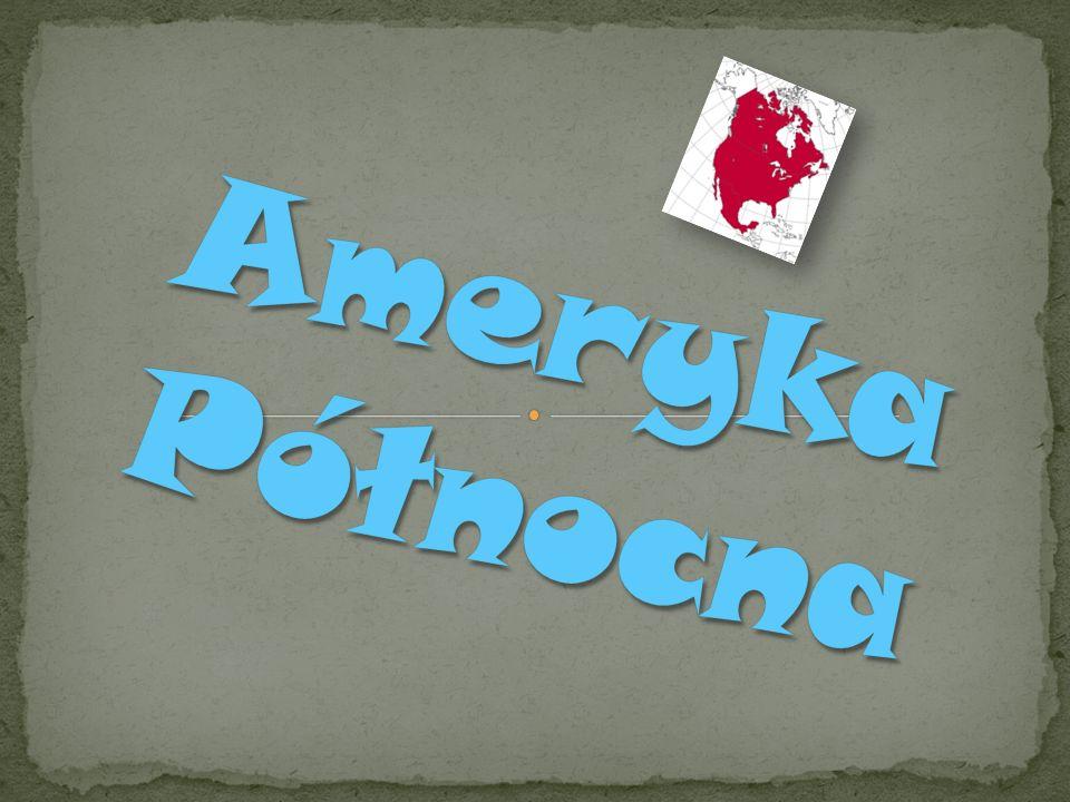 Na półkuli zachodniej leży ląd nazwany Ameryką.