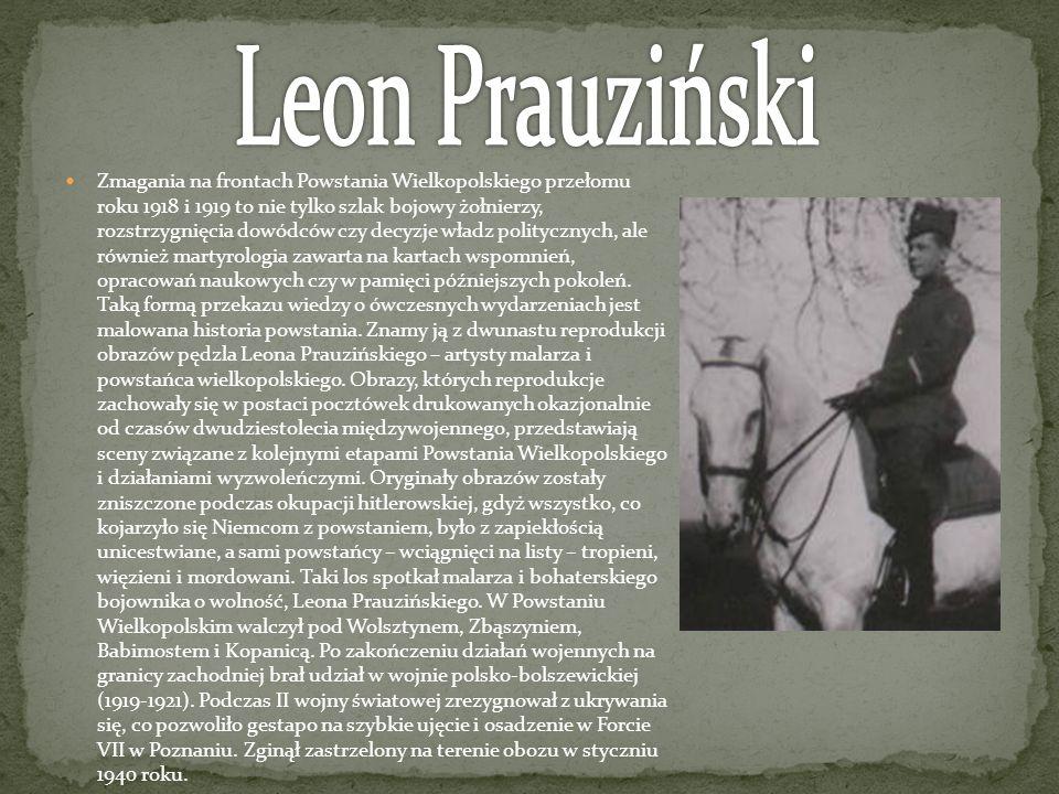 Zmagania na frontach Powstania Wielkopolskiego przełomu roku 1918 i 1919 to nie tylko szlak bojowy żołnierzy, rozstrzygnięcia dowódców czy decyzje wła
