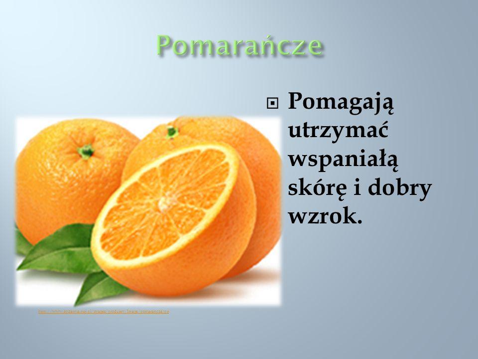 Pomagają utrzymać wspaniałą skórę i dobry wzrok. http://www.spizarnia.net.pl/images/produkty/Image/pomarancza.jpg
