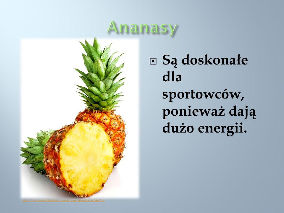 Są doskonałe dla sportowców, ponieważ dają dużo energii. http://www.potrawyregionalne.pl/media/Image/babciaalina/ananas_1.jpg
