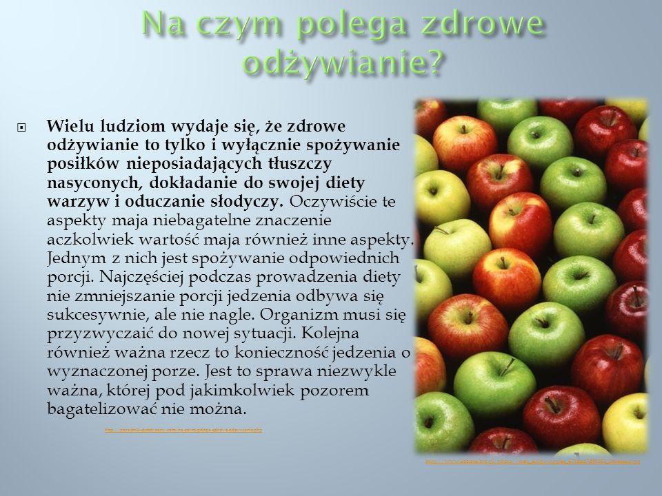 Wielu ludziom wydaje się, że zdrowe odżywianie to tylko i wyłącznie spożywanie posiłków nieposiadających tłuszczy nasyconych, dokładanie do swojej die