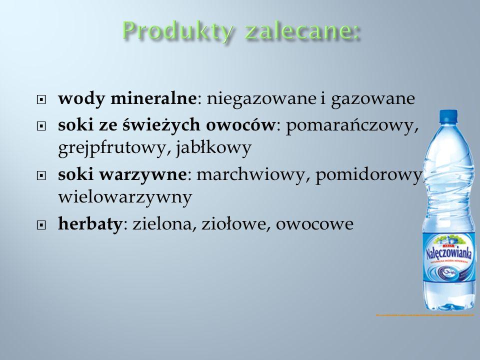 wody mineralne : niegazowane i gazowane soki ze świeżych owoców : pomarańczowy, grejpfrutowy, jabłkowy soki warzywne : marchwiowy, pomidorowy, wielowa